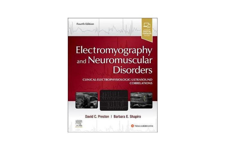 Electromyography and Neuromuscular Disorders - Clinical-Electrophysiologic-Ultrasound Correlations