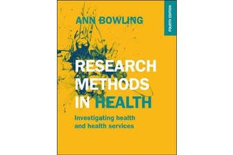 Research Methods in Health - Investigating Health and Health Services