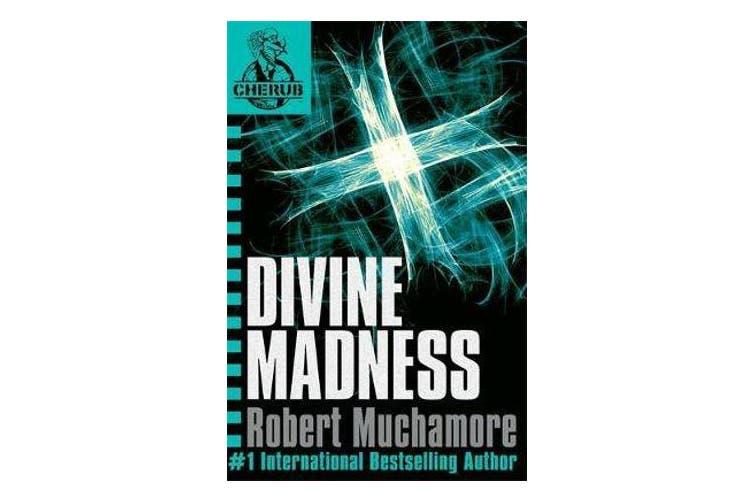 CHERUB: Divine Madness - Book 5
