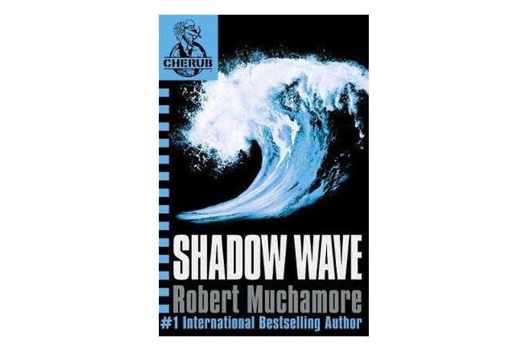 CHERUB: Shadow Wave - Book 12