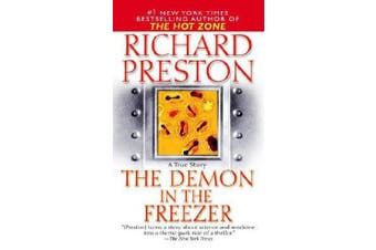 The Demon in the Freezer - A True Story
