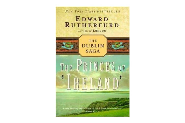 The Princes of Ireland - The Dublin Saga