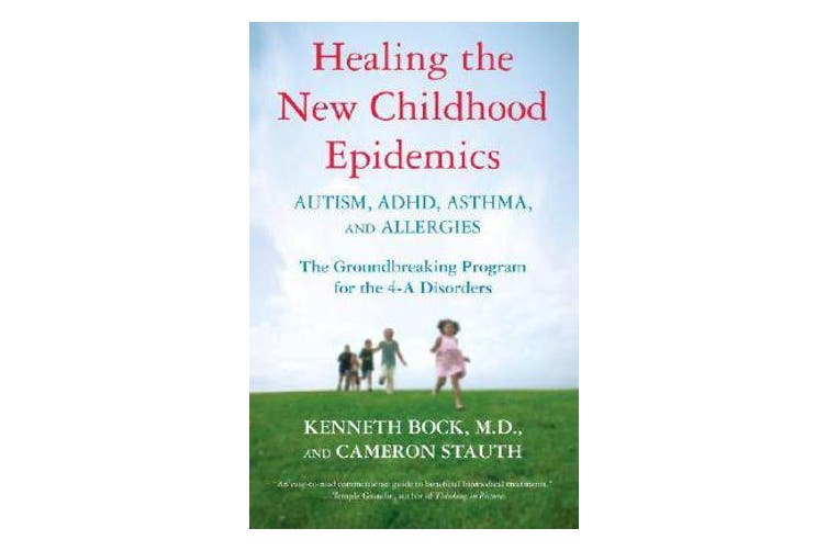 Healing The New Childhood Epidemics