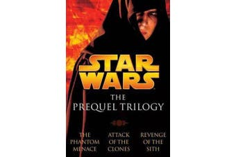 The Prequel Trilogy - Star Wars