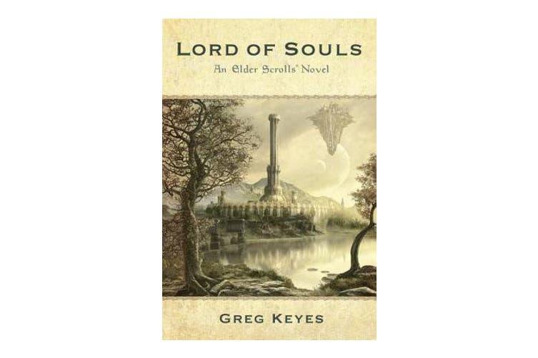 Lord Of Souls - An Elder Scrolls Novel