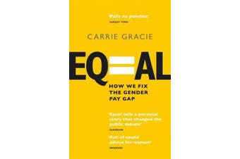 Equal - How we fix the gender pay gap