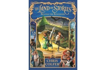 The Land of Stories: Beyond the Kingdoms - Book 4