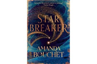 Starbreaker - 'Amanda Bouchet's talent is striking' Nalini Singh