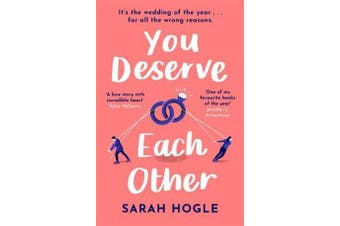 You Deserve Each Other - The perfect escapist feel-good romance