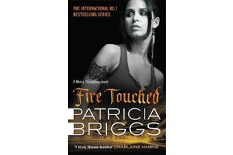 Fire Touched - Mercy Thompson: Book 9