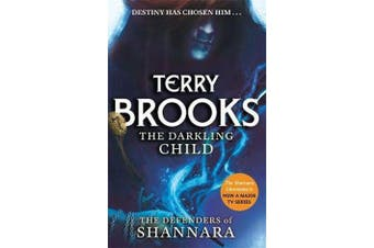 The Darkling Child - The Defenders of Shannara