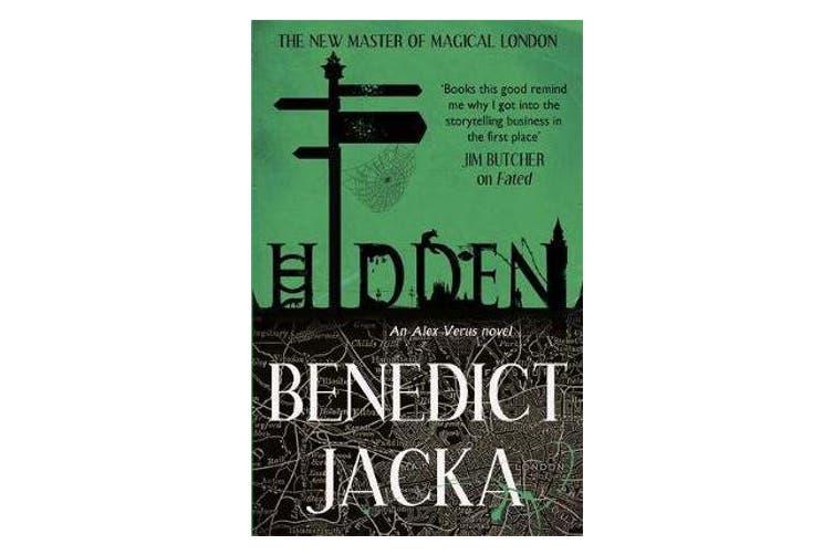 Hidden - An Alex Verus Novel from the New Master of Magical London