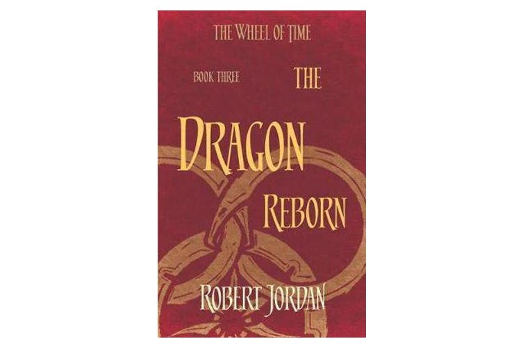The Dragon Reborn - Book 3 of the Wheel of Time