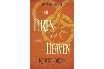 The Fires Of Heaven - Book 5 of the Wheel of Time