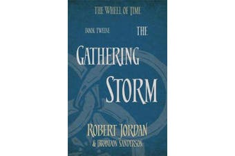 The Gathering Storm - Book 12 of the Wheel of Time