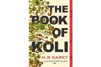 The Book of Koli - The Rampart Trilogy, Book 1
