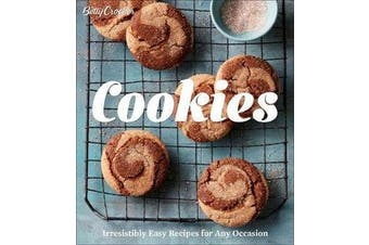 Betty Crocker Cookies - Irresistibly Easy Recipes for Any Occasion