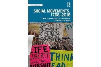 Social Movements, 1768 - 2018