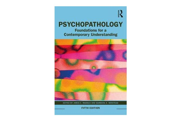 Psychopathology - Foundations for a Contemporary Understanding