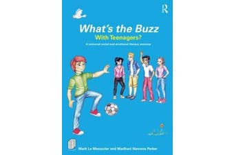 What's the Buzz with Teenagers? - A universal social and emotional literacy resource