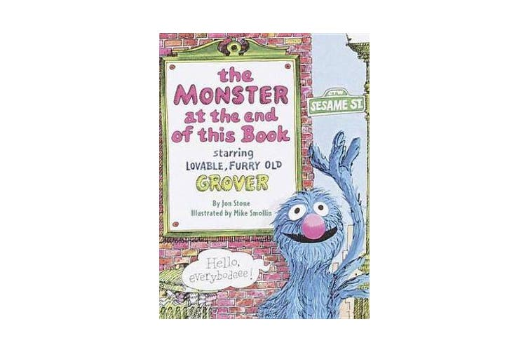 The Monster at the End of This Book: Sesame Street - Starring Lovable, Furry Old Grover