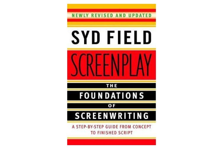 Screenplay - Foundations Of Screenwriting