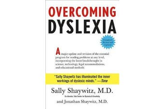 Overcoming Dyslexia - Completely Revised and Updated
