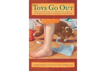 Toys Go Out - Being the Adventures of a Knowledgeable Stingray, a Toughy Little Buffalo, and Someone Called Plastic