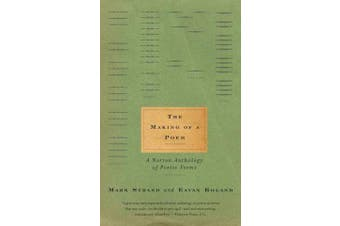 The Making of a Poem - A Norton Anthology of Poetic Forms