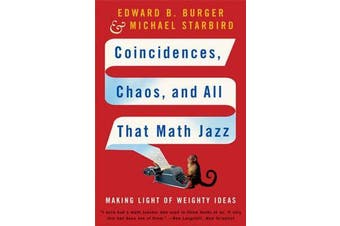 Coincidences, Chaos, and All That Math Jazz - Making Light of Weighty Ideas