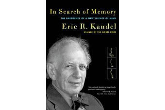 In Search of Memory - The Emergence of a New Science of Mind