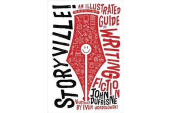 Storyville! - An Illustrated Guide to Writing Fiction