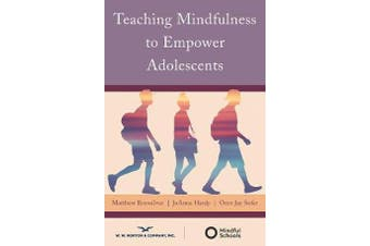 Teaching Mindfulness to Empower Adolescents