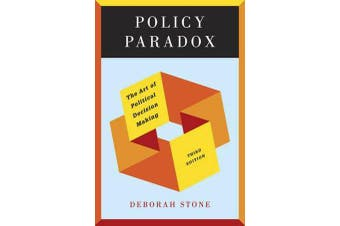 Policy Paradox - The Art of Political Decision Making