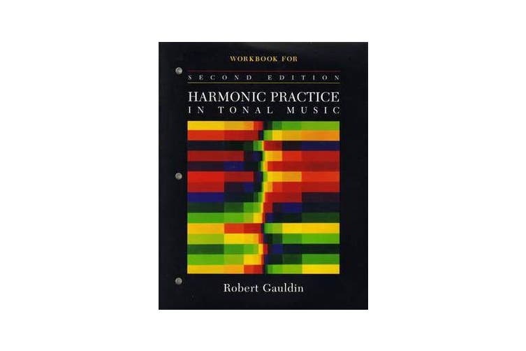 Workbook - for Harmonic Practice in Tonal Music, Second Edition