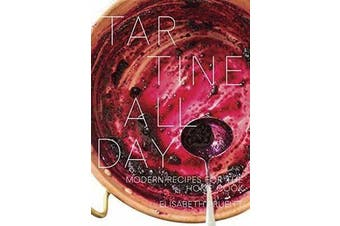 Tartine All Day - Modern Recipes for the Home Cook