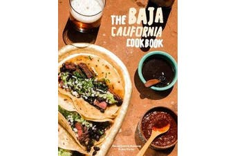 Baja Cookbook - 60 Recipes from Lower California