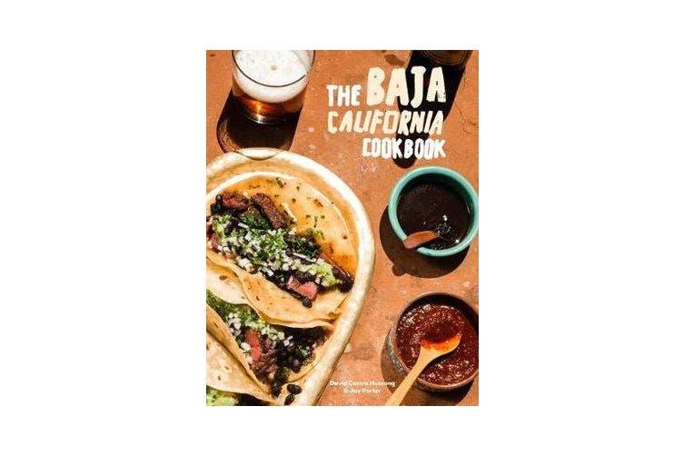 Baja Cookbook - 60 Recipes from Lower California