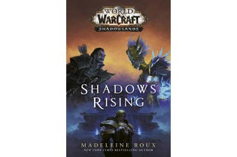Shadows Rising (World of Warcraft - Shadowlands)
