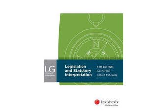 LexisNexis Guide Series - Legislation and Statutory Interpretation