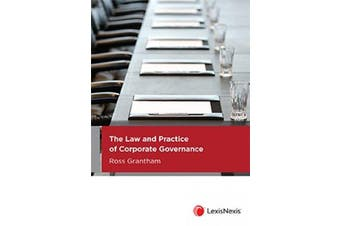 The Law and Practice of Corporate Governance