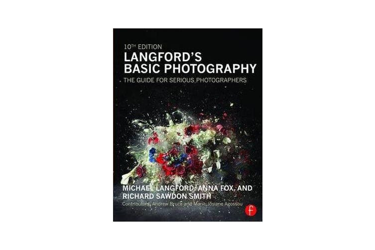 Langford's Basic Photography - The Guide for Serious Photographers