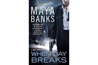 When Day Breaks - A KGI Novel