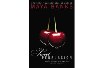 Sweet Persuasion - Sweet Book 2