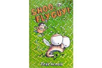 Fly Guy - #3 Shoo, Fly Guy