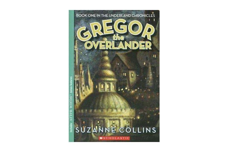 Underland Chronicles - #1 Gregor the Overlander