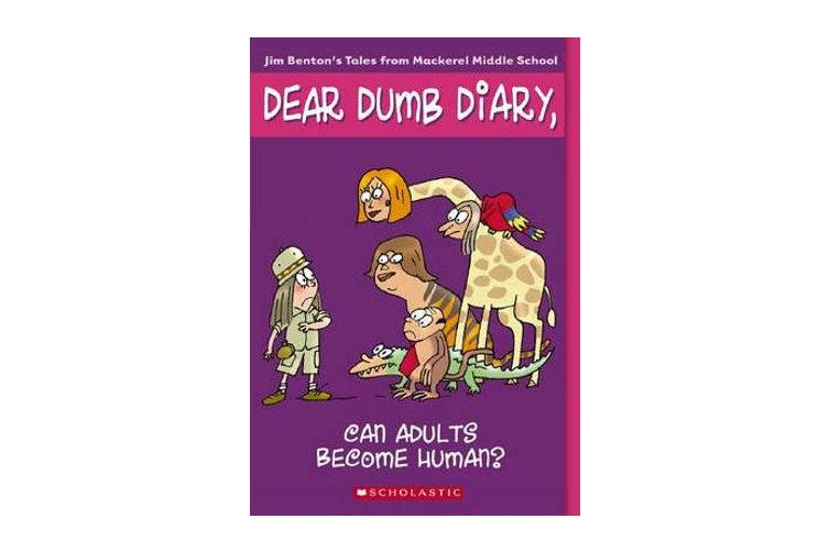 Dear Dumb Diary - #5 Can Adults Become Human?