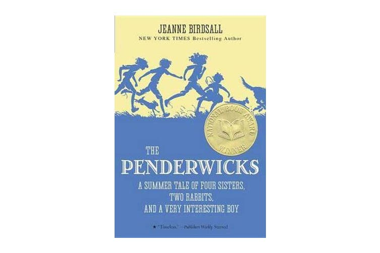 The Penderwicks - A Summer Tale of Four Sisters, Two Rabbits, and a Very Interesting Boy