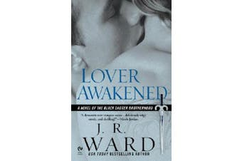Lover Awakened - A Novel of the Black Dagger Brotherhood
