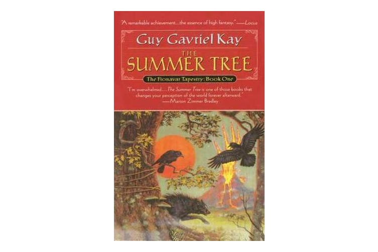 Summer Tree, The - Book One of the Fionavar Tapestry